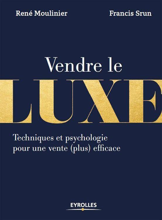 Uploaded vendre le luxe techniques et psychologie pour for Desherbant le plus efficace
