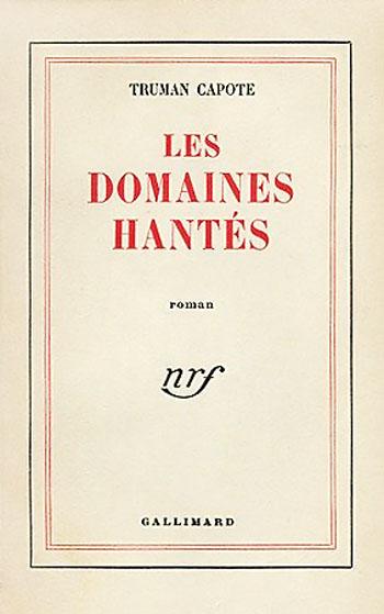 Les Domaines Hantés - Truman Capote