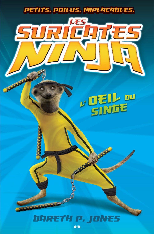 Les suricates ninja - Tome 2 : L'oeil du singe