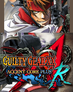 Poster for Guilty Gear XX Accent Core Plus R