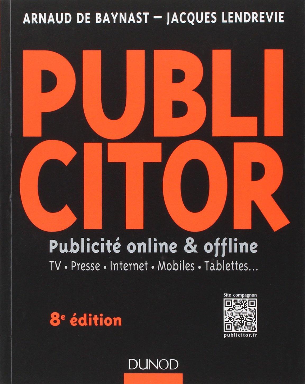 Publicitor : Publicité offline et online (+ site compagnon) - TV, Presse, Internet, Mobiles, Tablettes ...