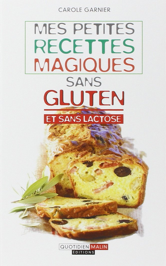 Mes petites recettes magiques sans gluten