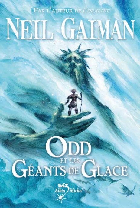 Neil Gaiman - Odd et les géants de glace