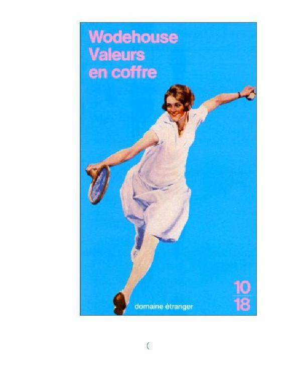P.G. Wodehouse - Valeurs en coffre