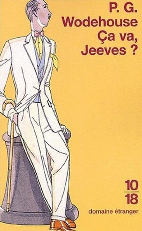 P.G. Wodehouse - Ca va Jeeves