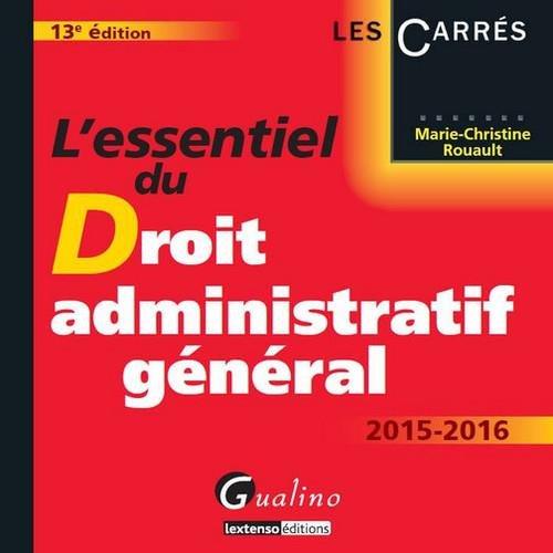 L essentiel du droit administratif général 2015-2016