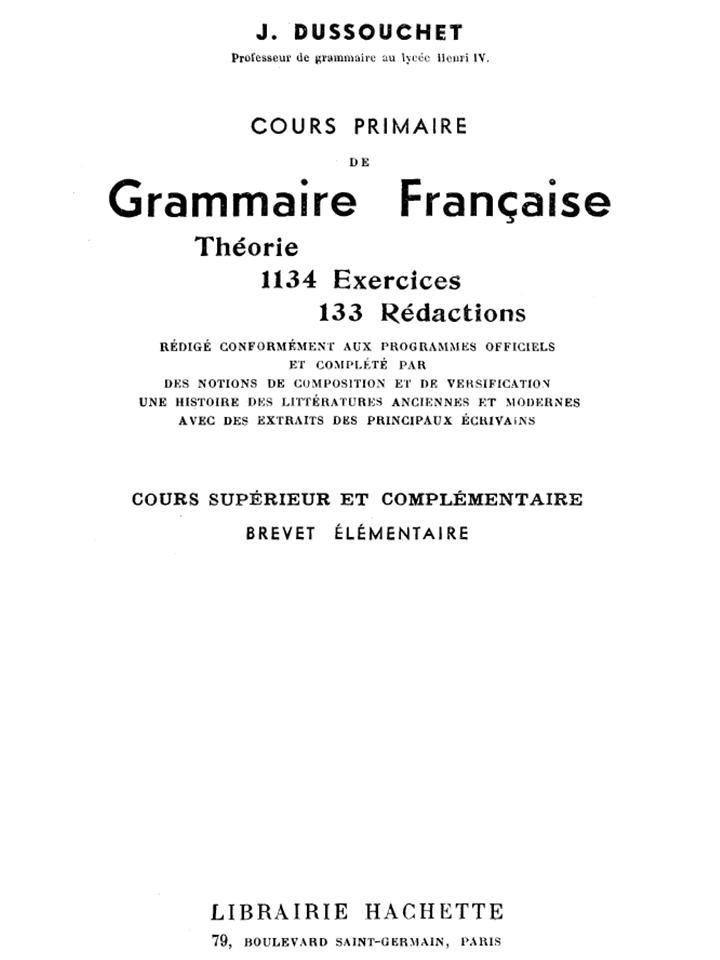 Cours primaire de grammaire française - théorie - 1134 exercices - 133 rédactions