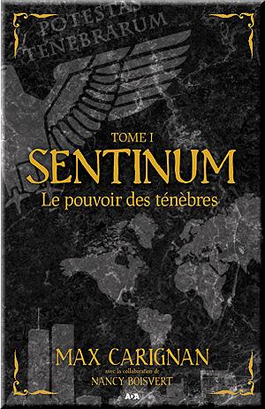 Sentinum - 1: Le pouvoir des ténèbres