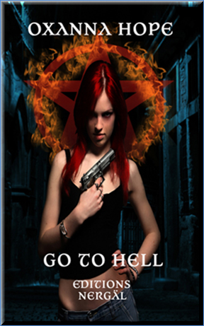 Hope Oxanna -VOL 1 Go To Hell & VOL 2 Pulsion