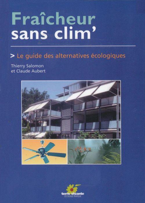 Fraîcheur sans clim : Le guide des alternatives écologiques