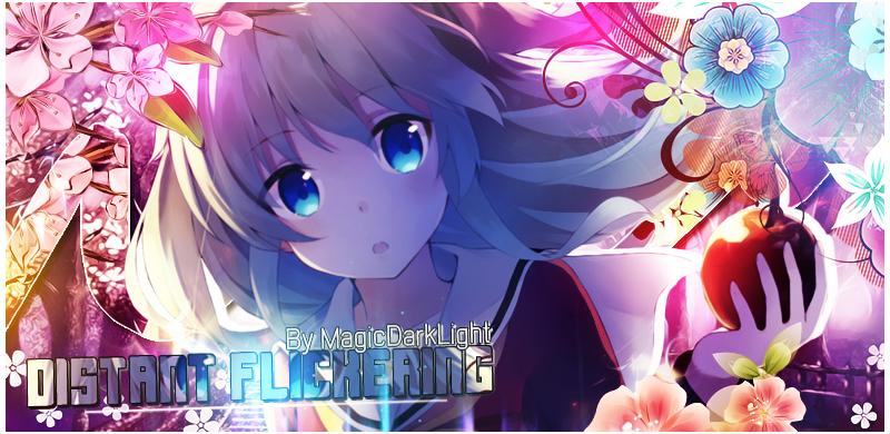 MagicDarkLight - [MagicDarkLight ] Distant Flickering 150803030206663628