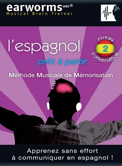 Earworms Espagnol Vol 2