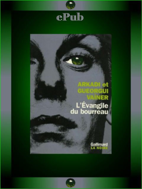 Arkadi & Gueorgui - L'Evangile du bourreau