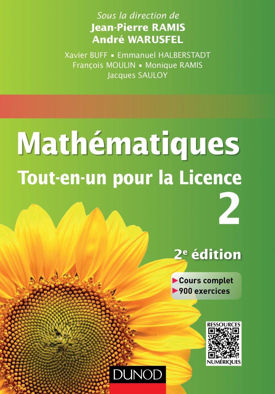 Mathématiques Tout-en-un pour la Licence 2 : Cours complet, exemples et exercices corrigés