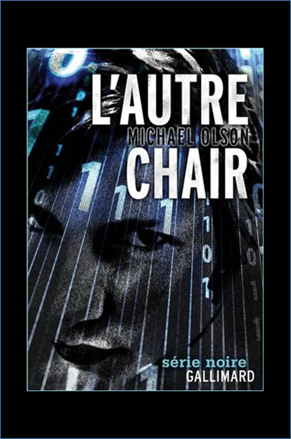 Michael Olson - L'autre Chair
