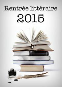 Rentrée Littéraire 2015 – 40 Ebooks