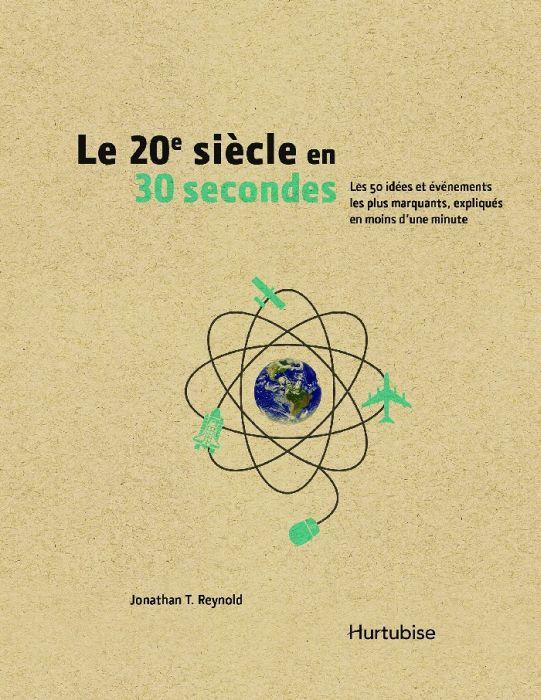 Le 20e siècle en 30 secondes