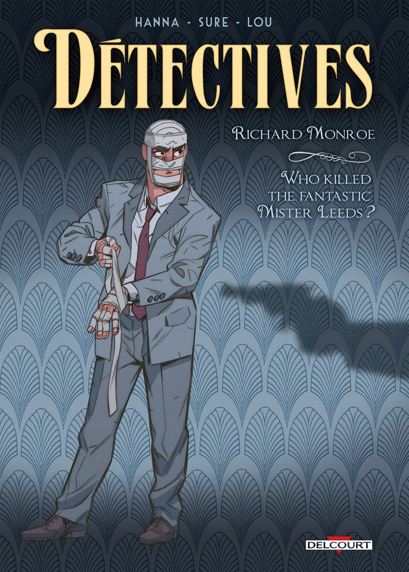 D�tectives tome 2 : Who killed the fantastic Mister Leeds ?
