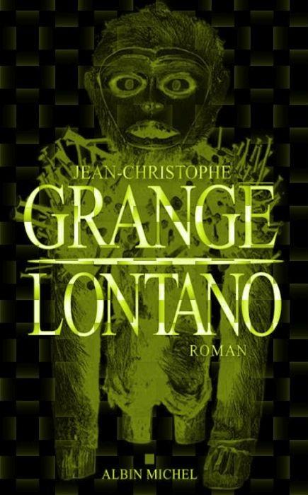 Jean christophe grange lontano 2015 telecharger - Dernier livre de jean christophe grange ...