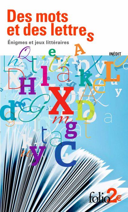 Des mots et des lettres : Énigmes et jeux littéraires