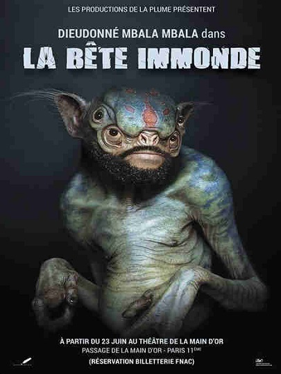 nouveau-spectacle_dieudonne_la-bete-immonde-Paris-une-Fil-info-France
