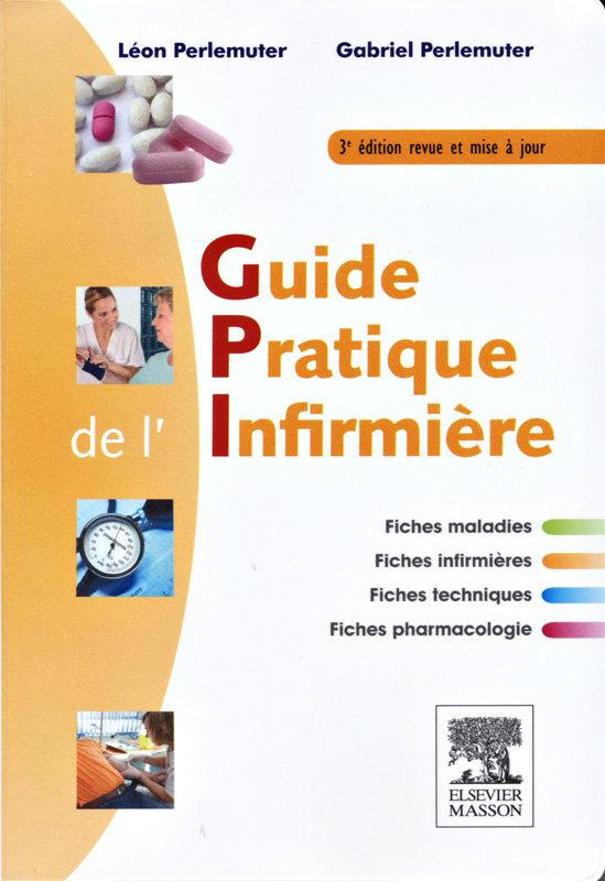 télécharger Guide pratique de l'infirmière - 3e Edition