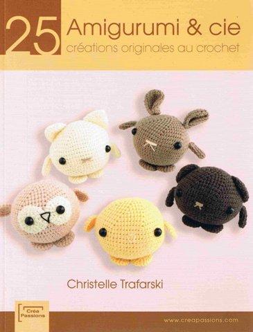 télécharger Amigurumi et cie : 25 créations originales au crochet