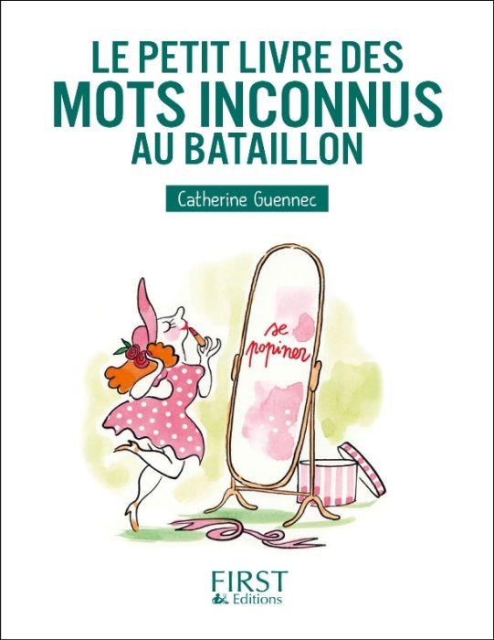 télécharger Le petit livre des mots inconnus au bataillon