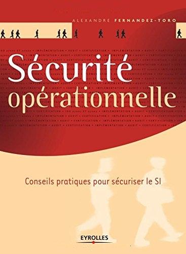 télécharger Sécurité opérationnelle : Conseils pratiques pour sécuriser le SI