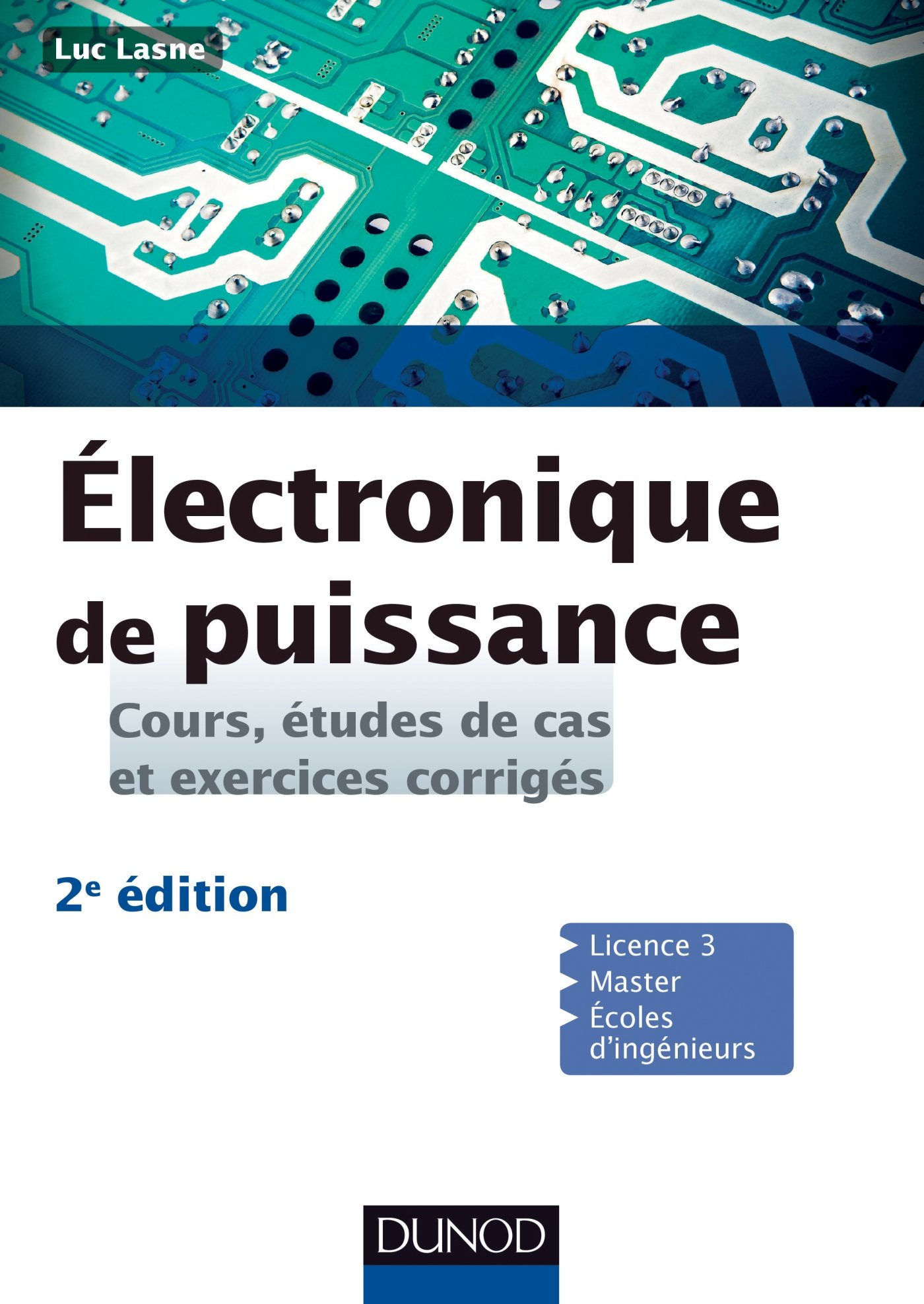 Electronique de puissance - Cours études de cas et exercices corrigés