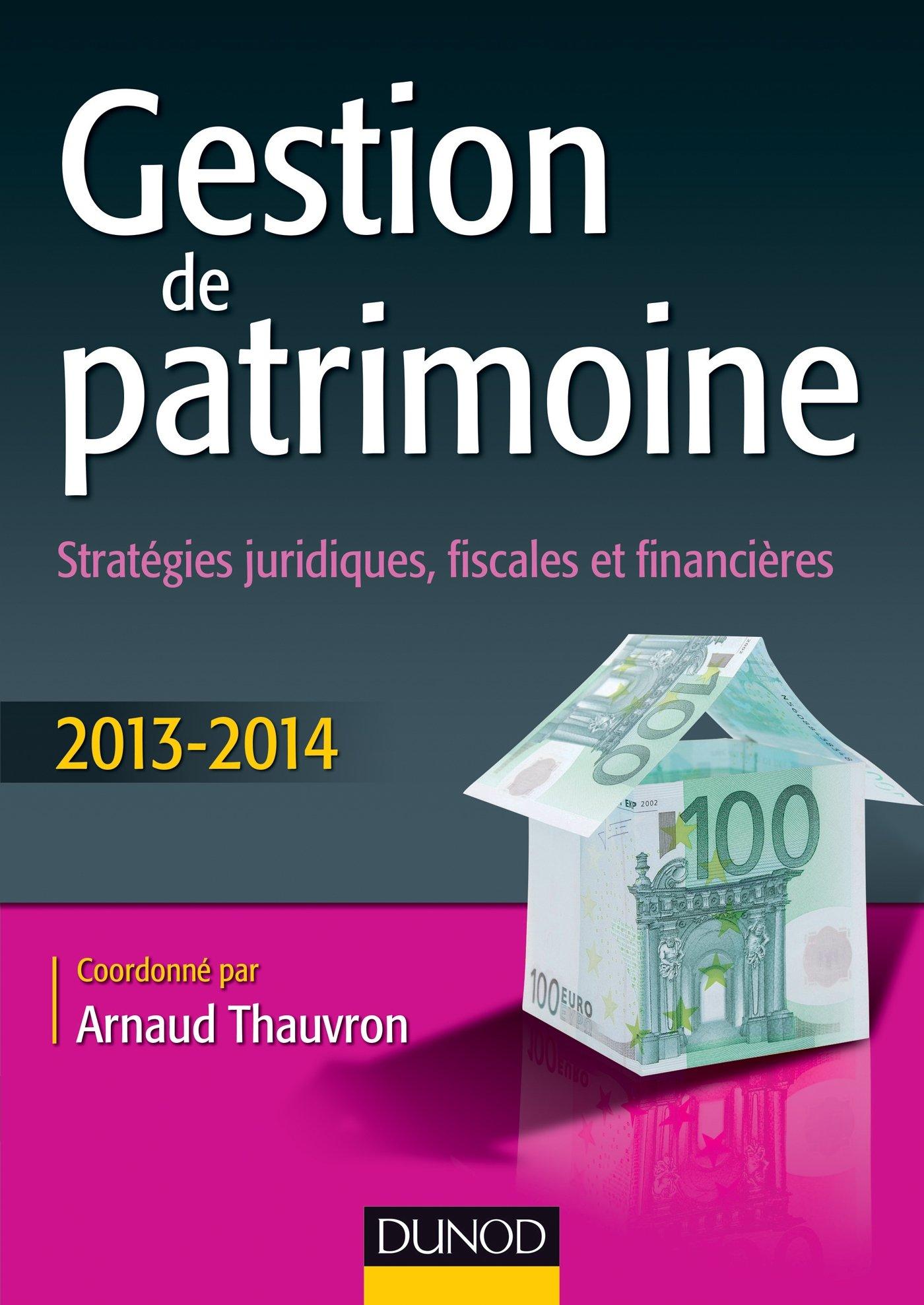 Gestion de patrimoine – Stratégie juridiques- fiscales et financières