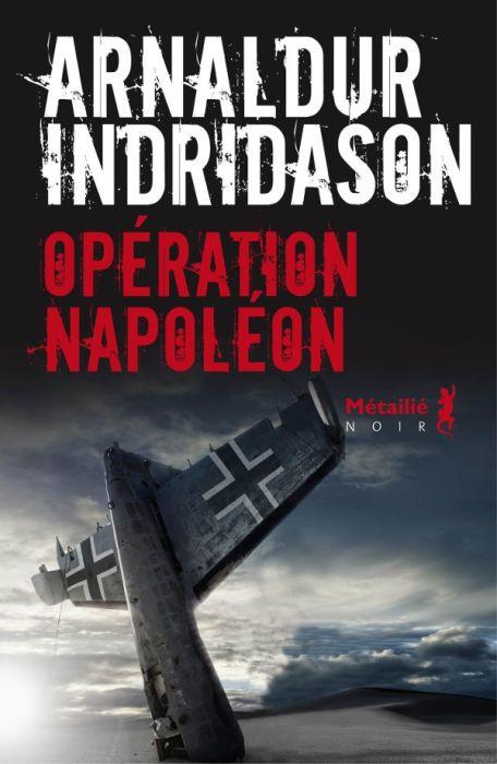 Arnaldur Indridason - Opération Napoléon (2015)