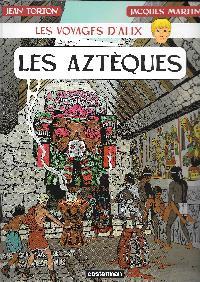 Les voyages d'Alix - Les Aztèques