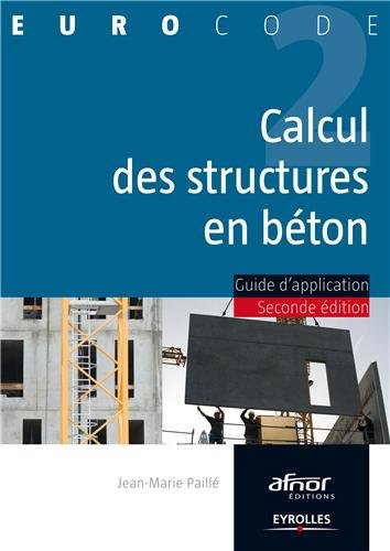 Calcul des structures en béton : Guide d application