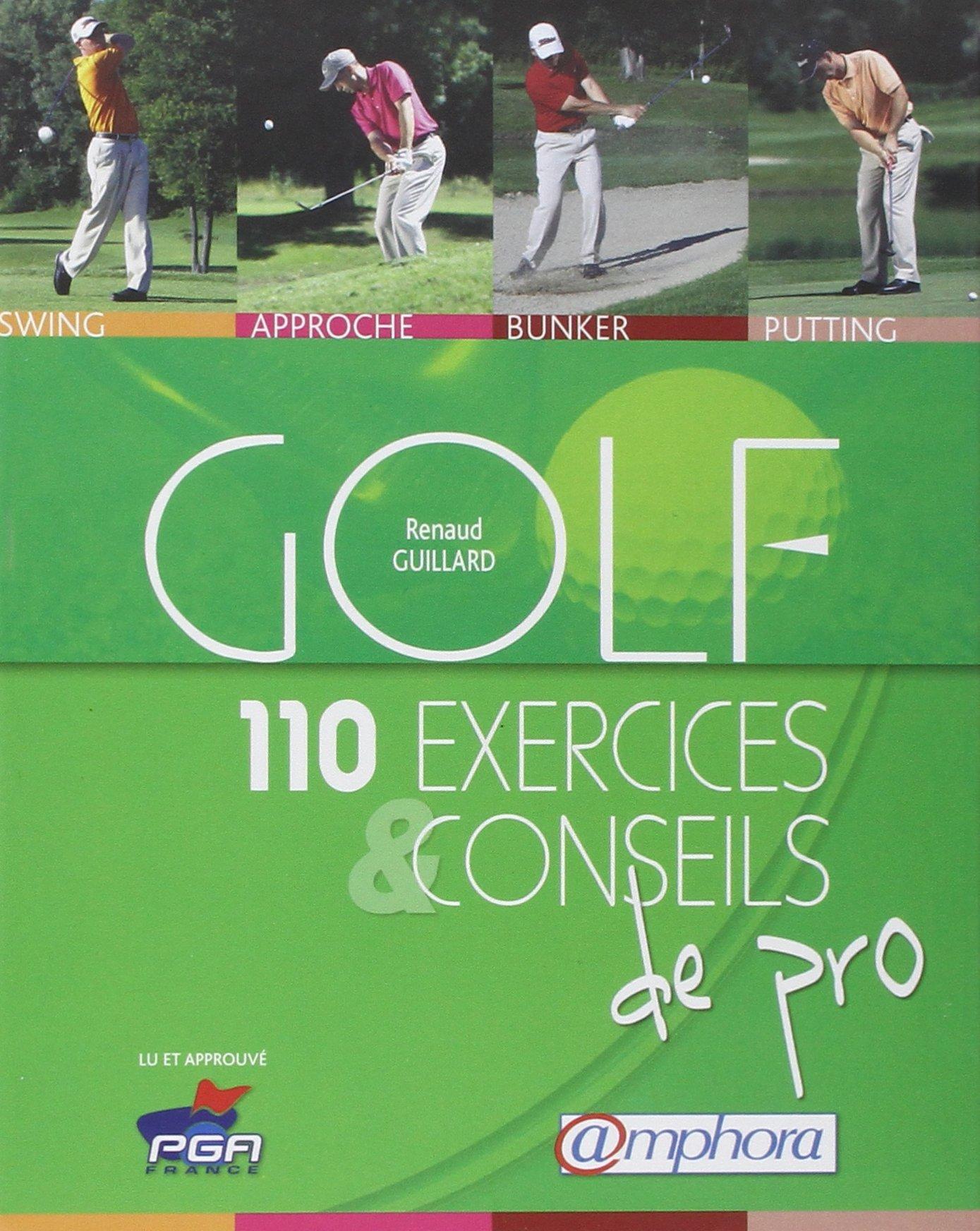 Golf - 110 Exercices et Conseils de Pro