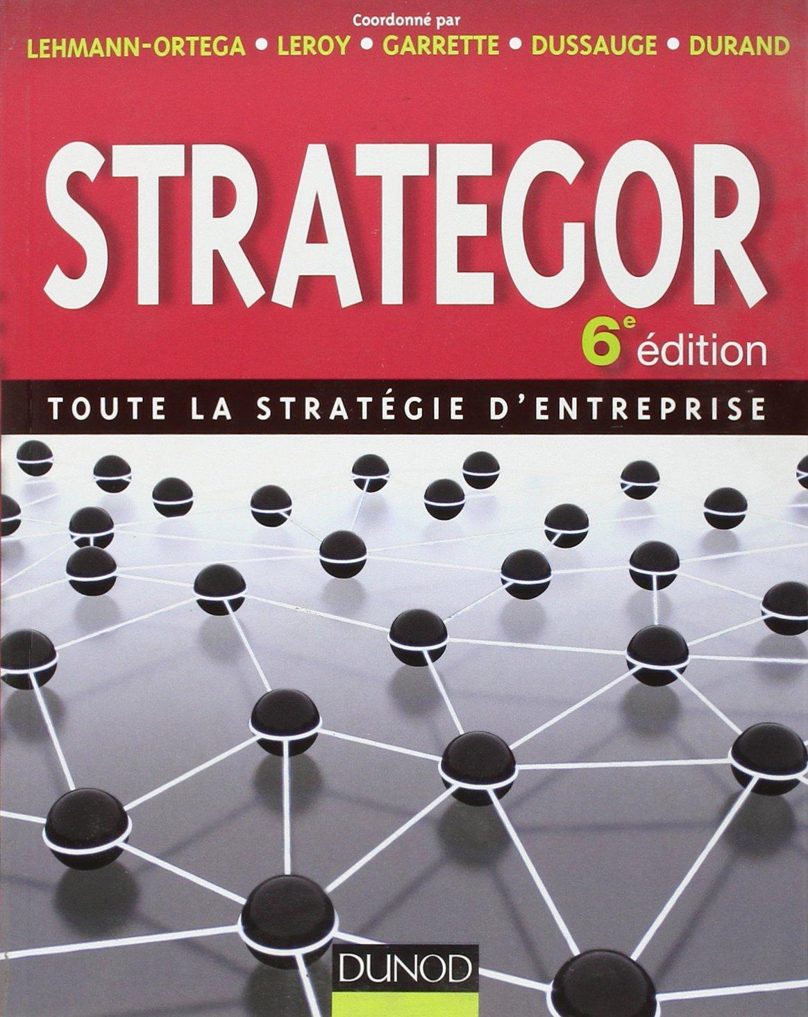 Strategor - Toute la stratégie d entreprise