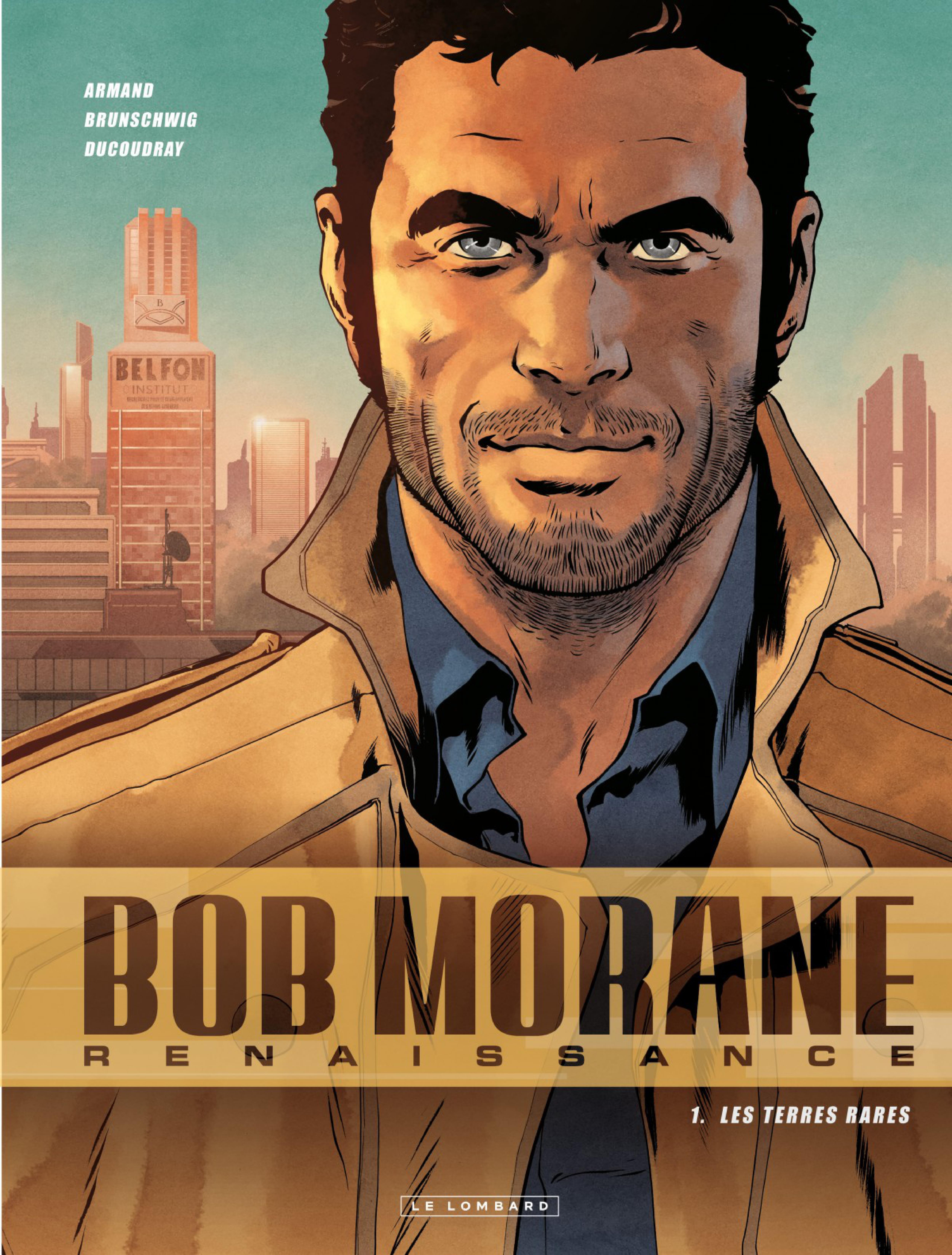 BOB MORANE  RENAISSANCE   Tome 01 - Les Terres Rares