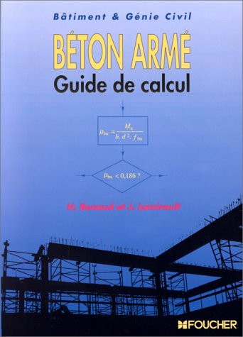 Béton armé- guide de calcul : Bâtiment et génie civil
