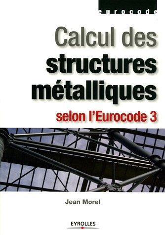 Calcul des structures métalliques selon l'Eurocode 3