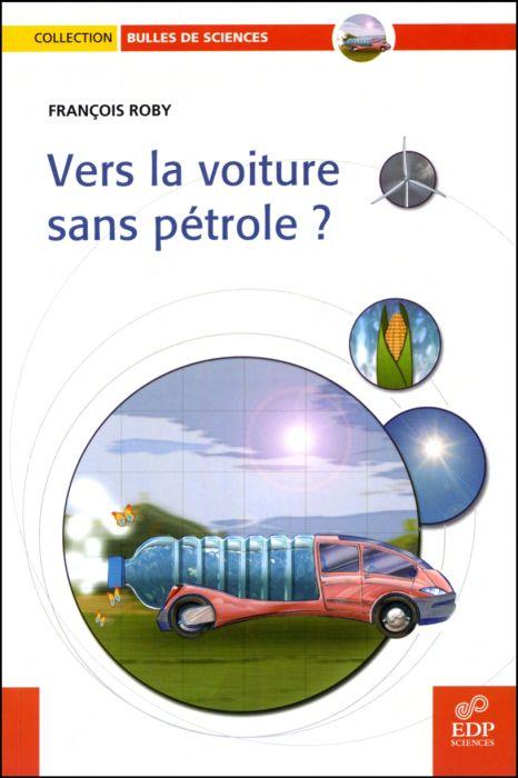 Vers la voiture sans pétrole ?