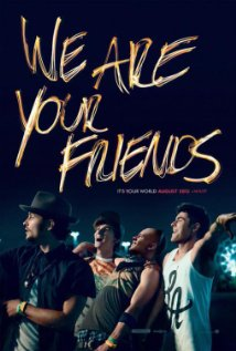 We Are Your Friends poster image