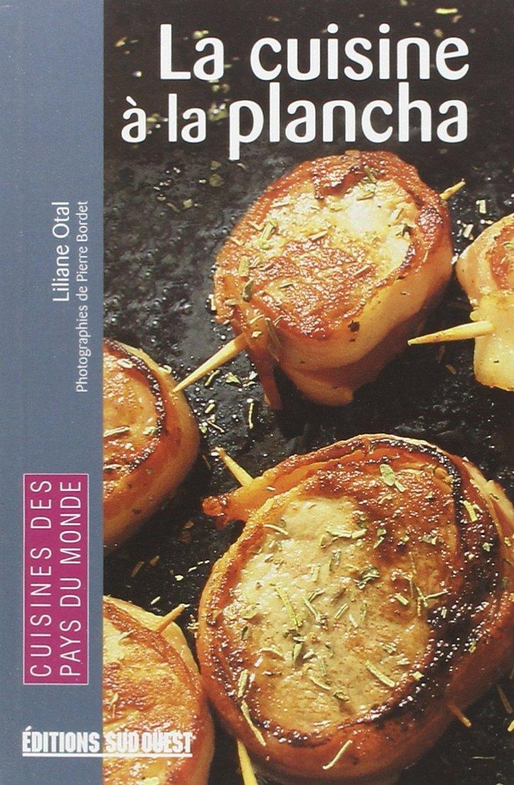 T l charger la cuisine la plancha pdf french - Cuisine a la plancha ...