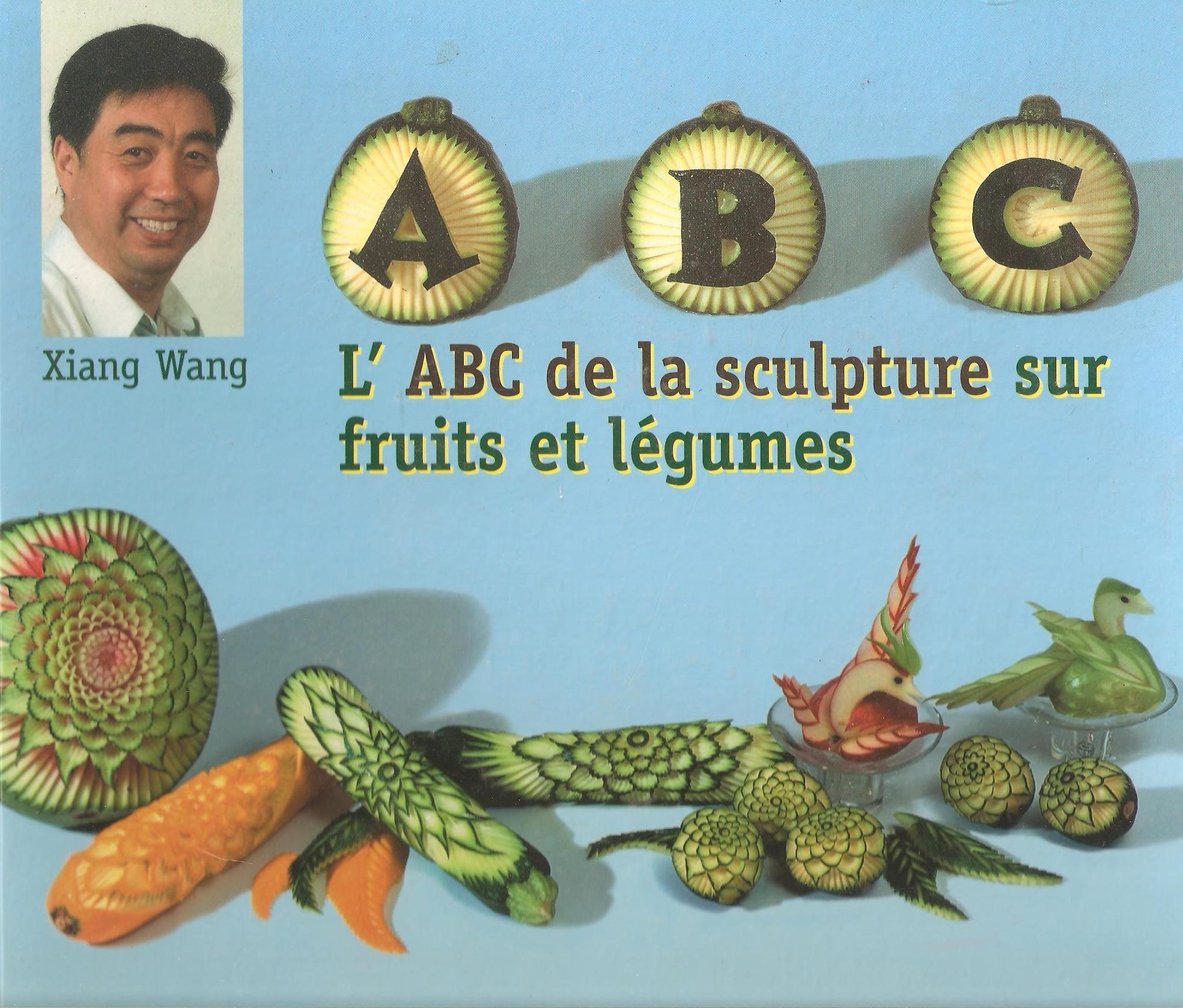 L ABC de la sculpture sur fruits et legumes