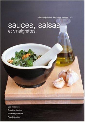 Sauces Salsas et Vinaigrettes