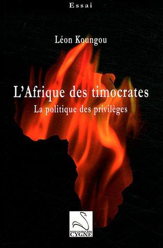 L'Afrique des timocrates : La politique des privilèges