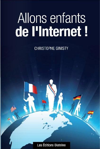 Allons enfants de l Internet !