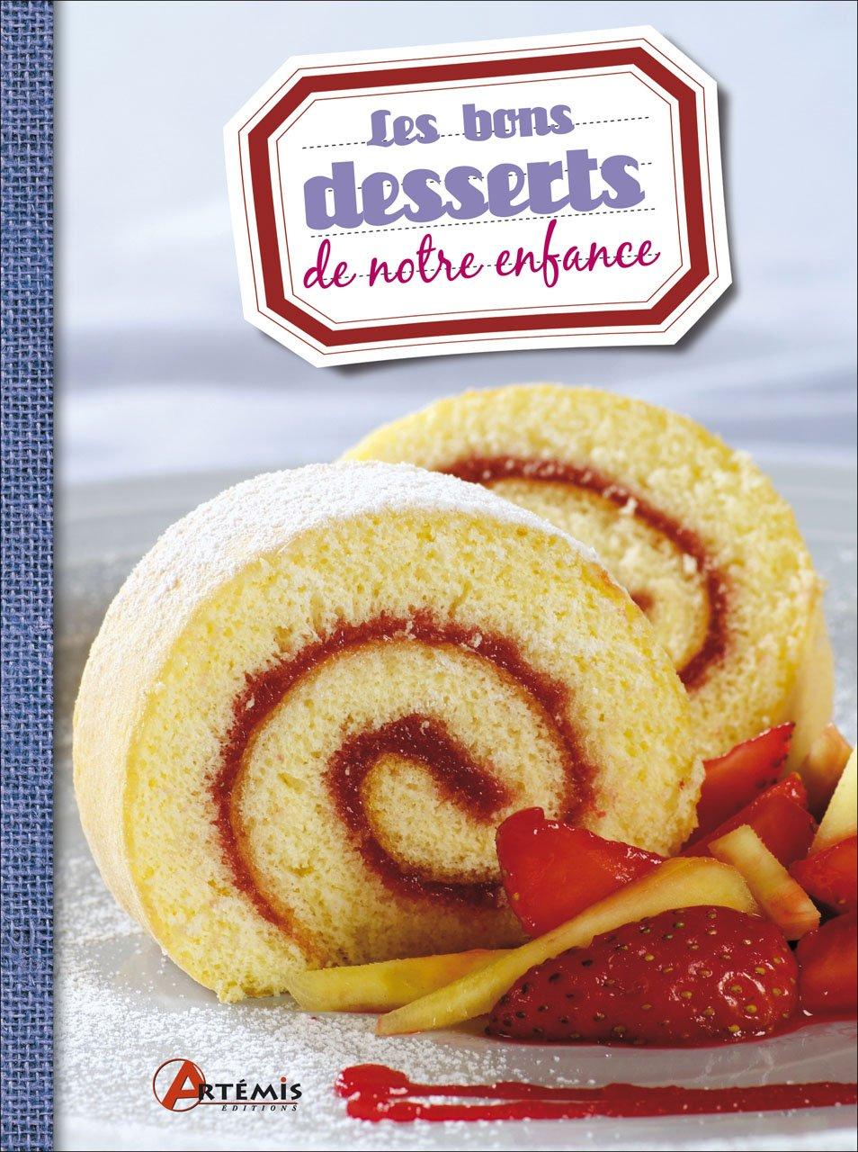 Les bons desserts de notre enfance