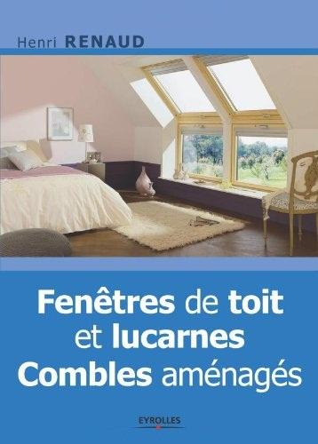 Fenêtres de toit et lucarnes : Combles aménagés
