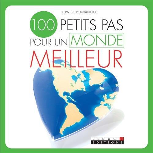 100 petits pas pour un monde meilleur