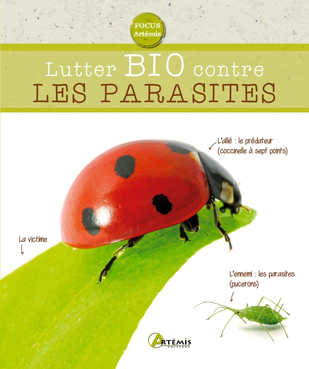 Lutter bio contre les parasites